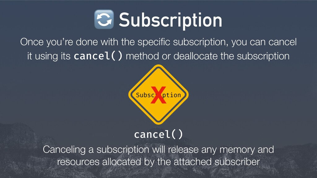 Once you're done with the specific subscription,...