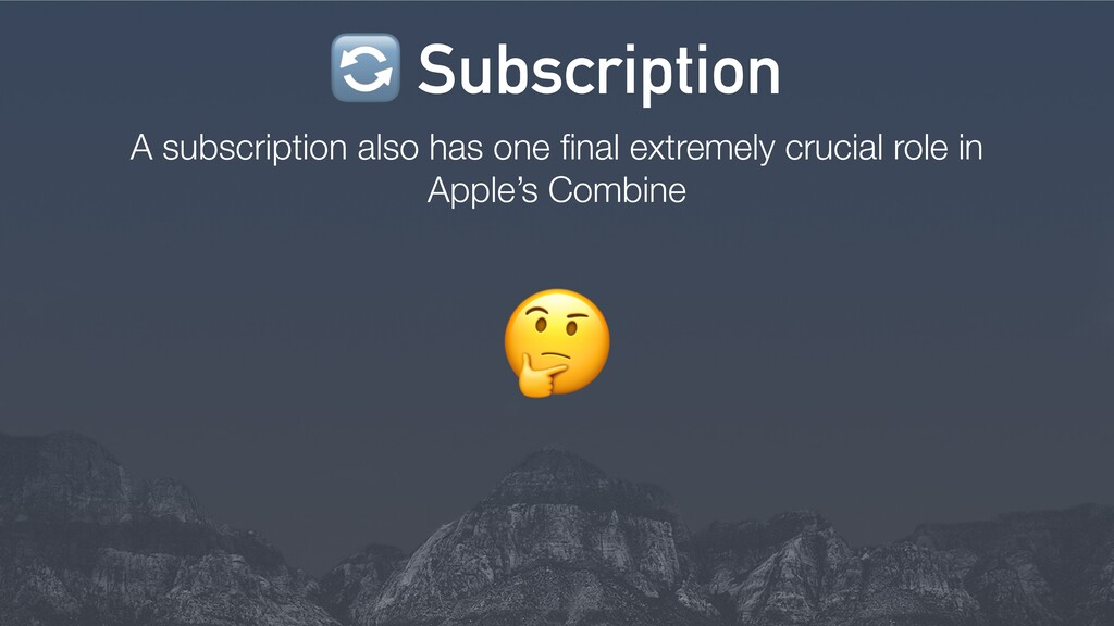 / A subscription also has one final extremely cr...