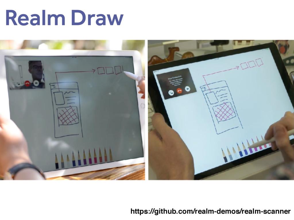 Realm Draw https://github.com/realm-demos/realm...