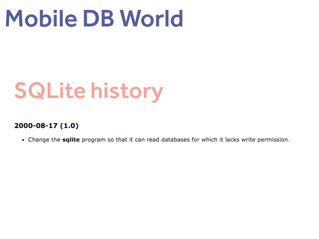 SQLite history Mobile DB World