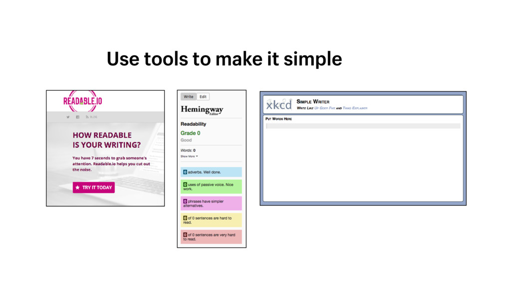 Use tools to make it simple