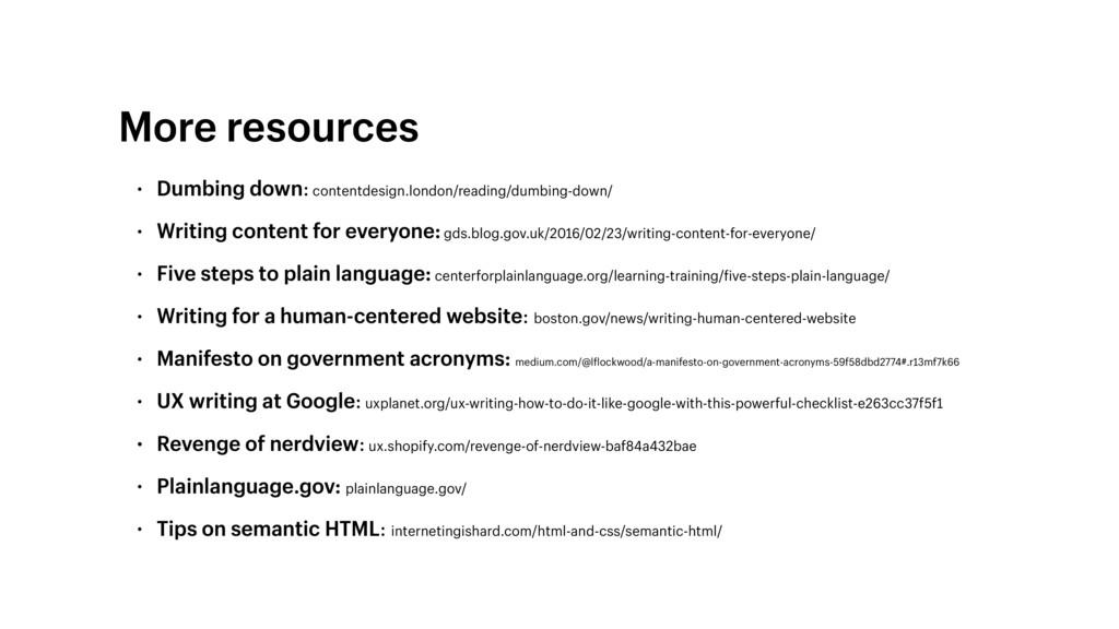 • Dumbing down: contentdesign.london/reading/du...