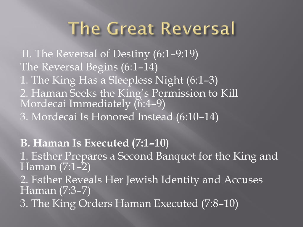II. The Reversal of Destiny (6:1–9:19) The Reve...