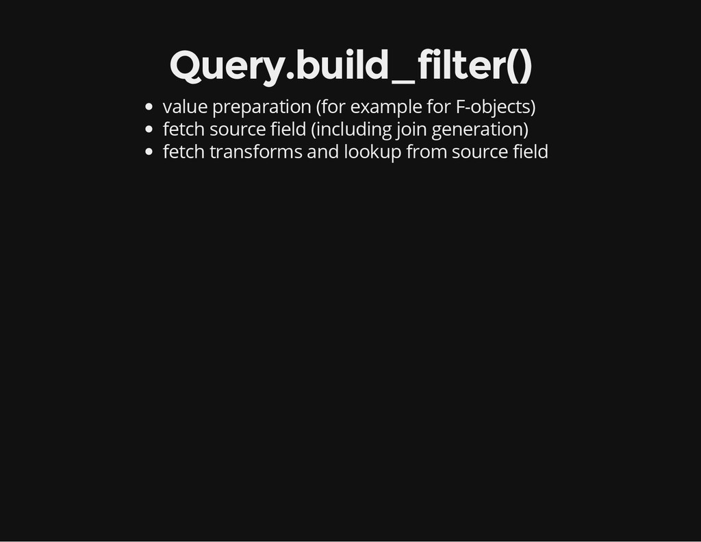 Query.build_filter() value preparation (for exa...