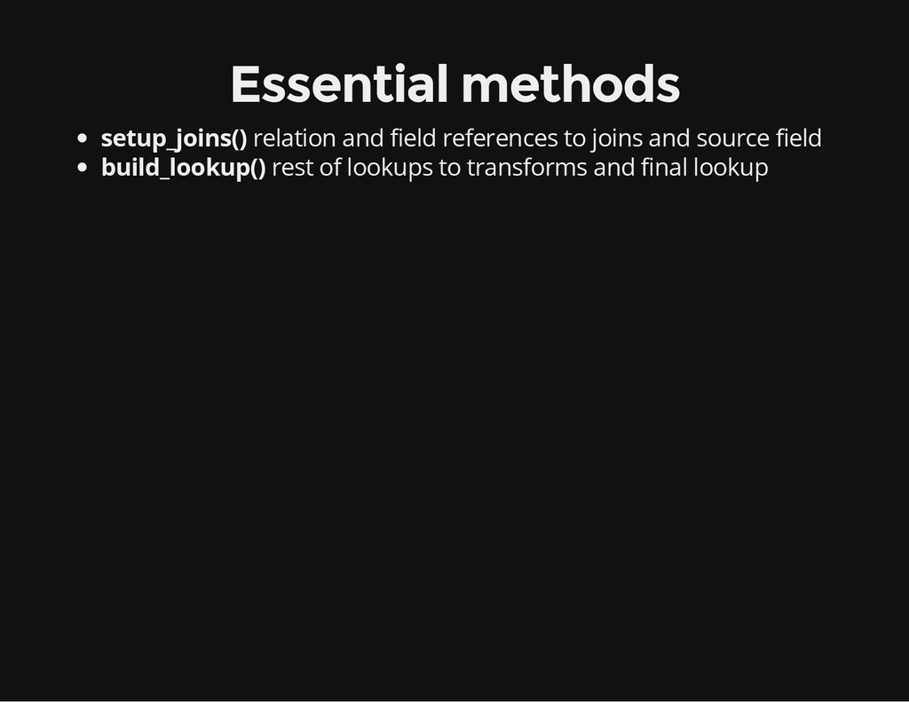 Essential methods setup_joins() relation and fi...
