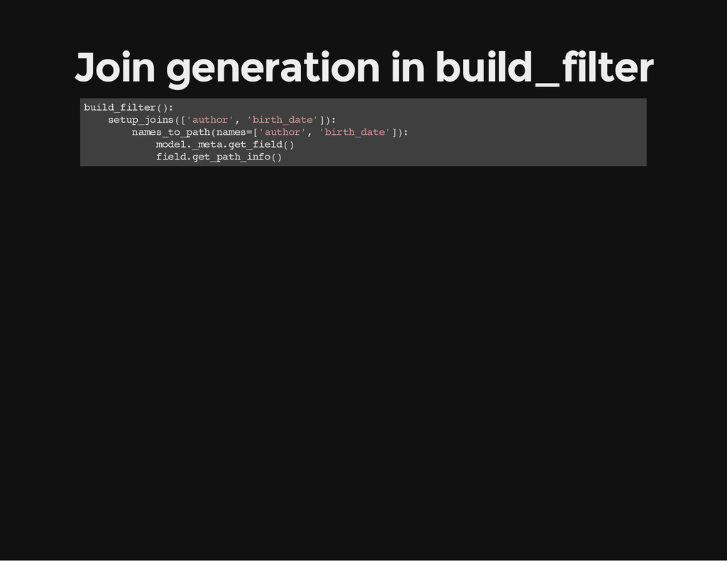 Join generation in build_filter b u i l d _ f i...