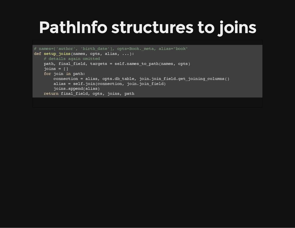 PathInfo structures to joins # n a m e s = [ ' ...