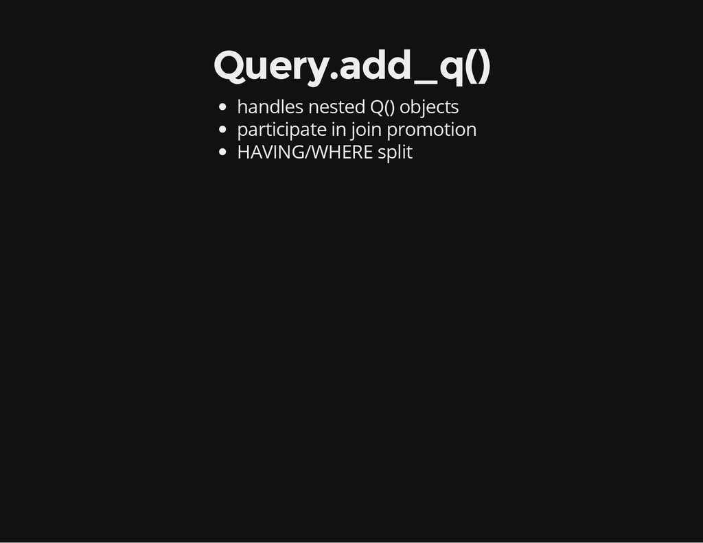 Query.add_q() handles nested Q() objects partic...