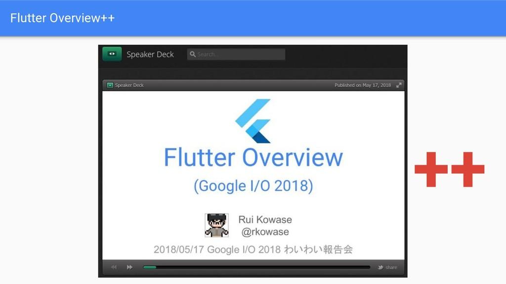 Flutter Overview++ ++