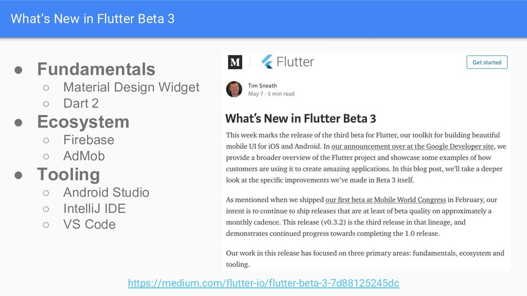 What's New in Flutter Beta 3 https://medium.com...