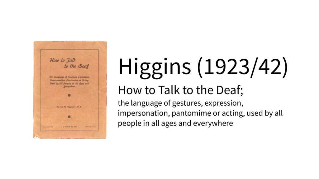 Higgins (1923/42) How to Talk to the Deaf; the ...