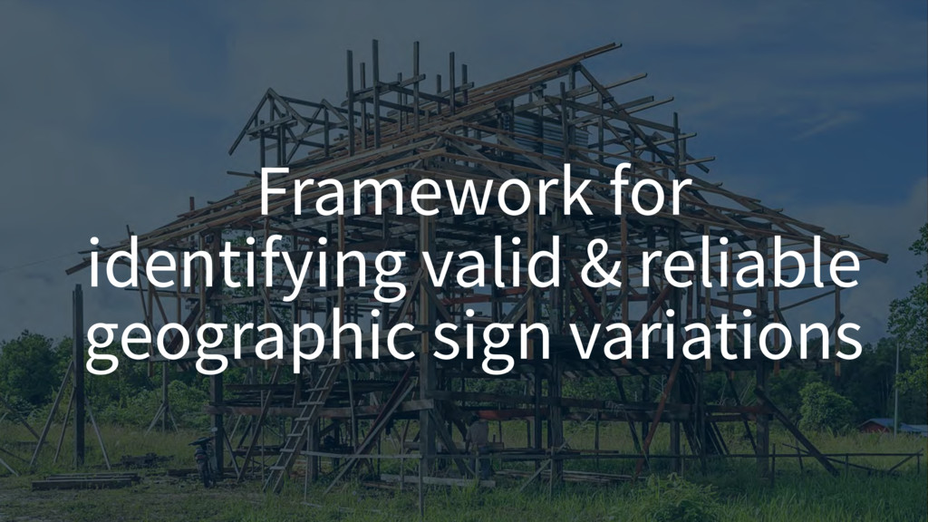 Framework for  identifying valid & reliable ge...