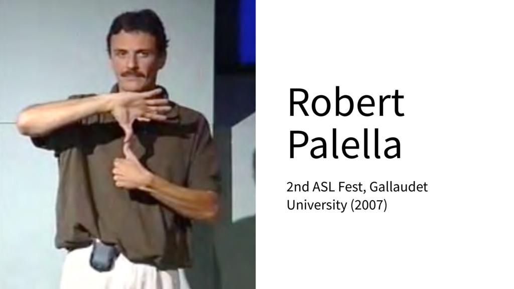 Robert Palella 2nd ASL Fest, Gallaudet Universi...
