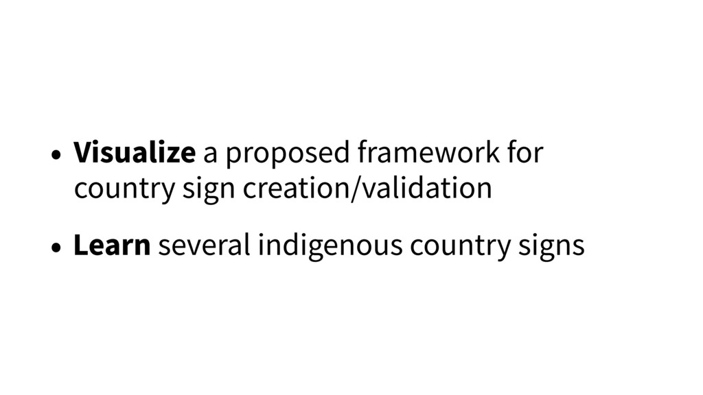 • Visualize a proposed framework for country si...