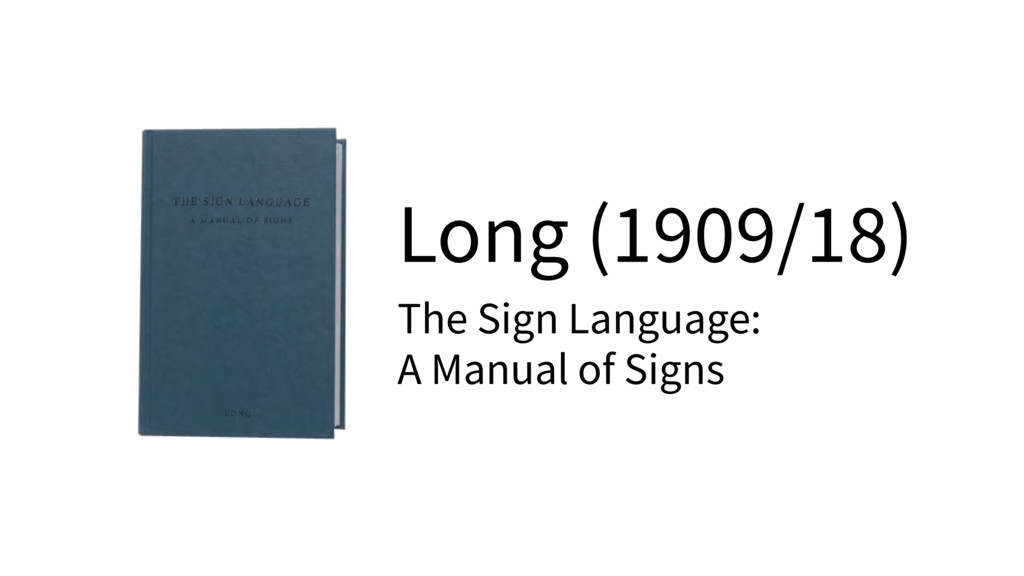 Long (1909/18) The Sign Language:  A Manual of...