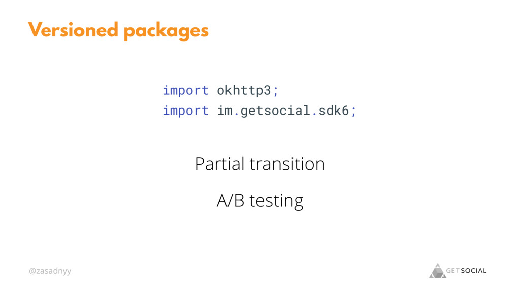 @zasadnyy Versioned packages Partial transition...
