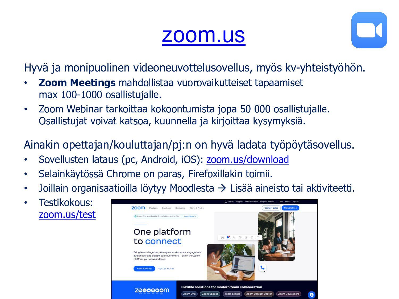 zoom.us Hyvä ja monipuolinen videoneuvottelusov...