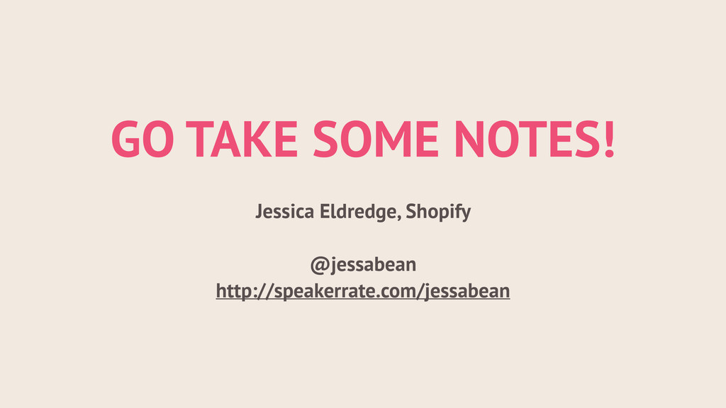 ! GO TAKE SOME NOTES! ! Jessica Eldredge, Shopi...