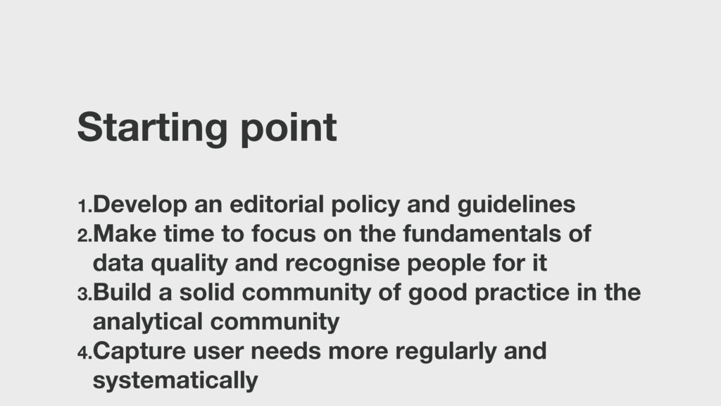 Starting point 1.Develop an editorial policy an...