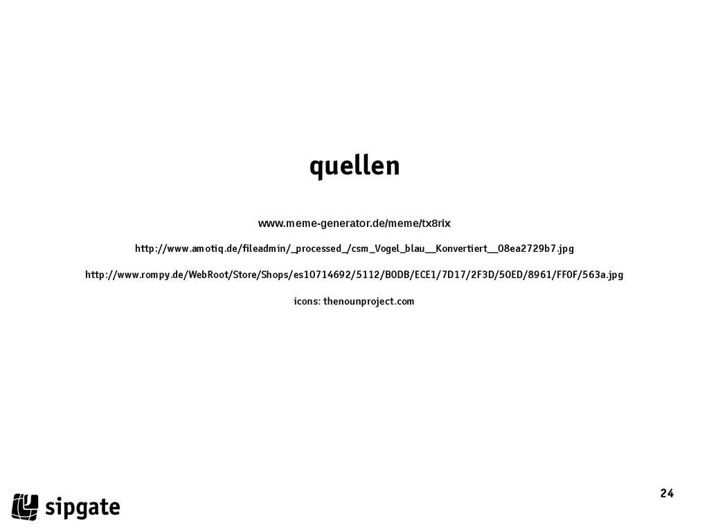 24 quellen www.meme-generator.de/meme/tx8rix ht...