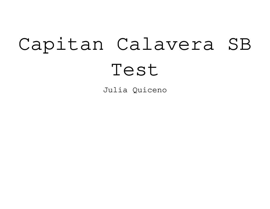 Capitan Calavera SB Test Julia Quiceno
