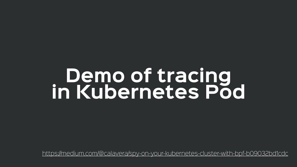 Demo of tracing  in Kubernetes Pod https://medi...