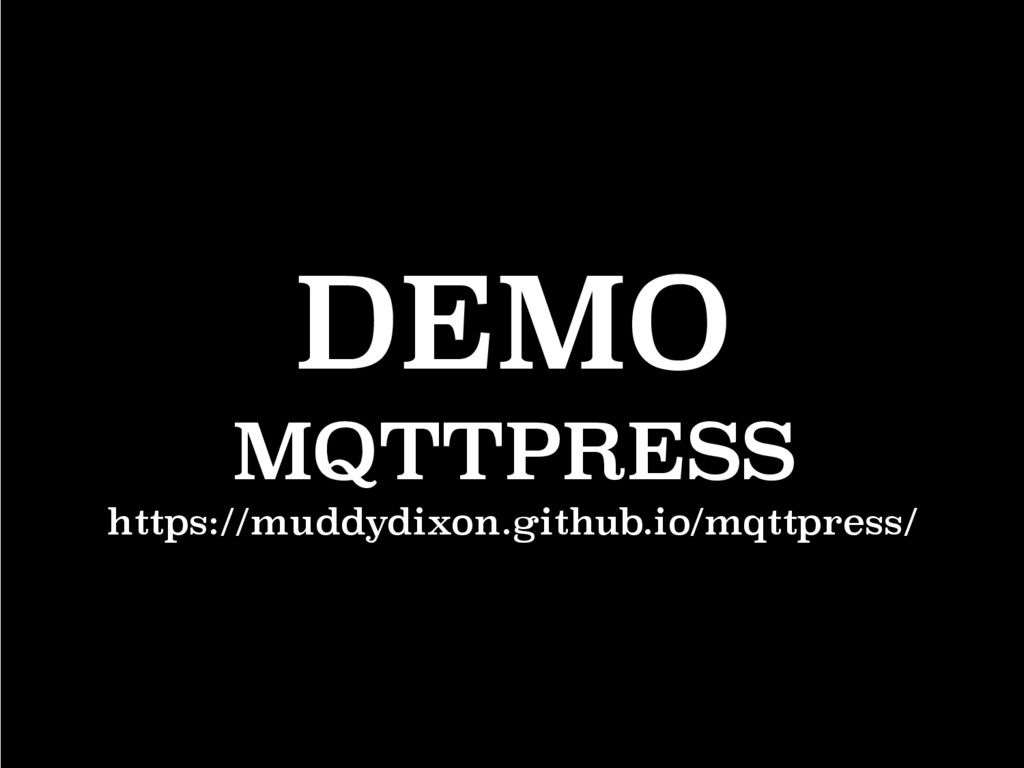 DEMO MQTTPRESS https://muddydixon.github.io/mqt...