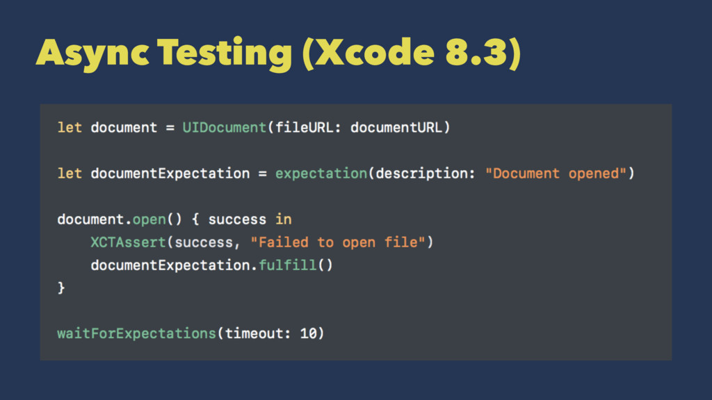 Async Testing (Xcode 8.3)