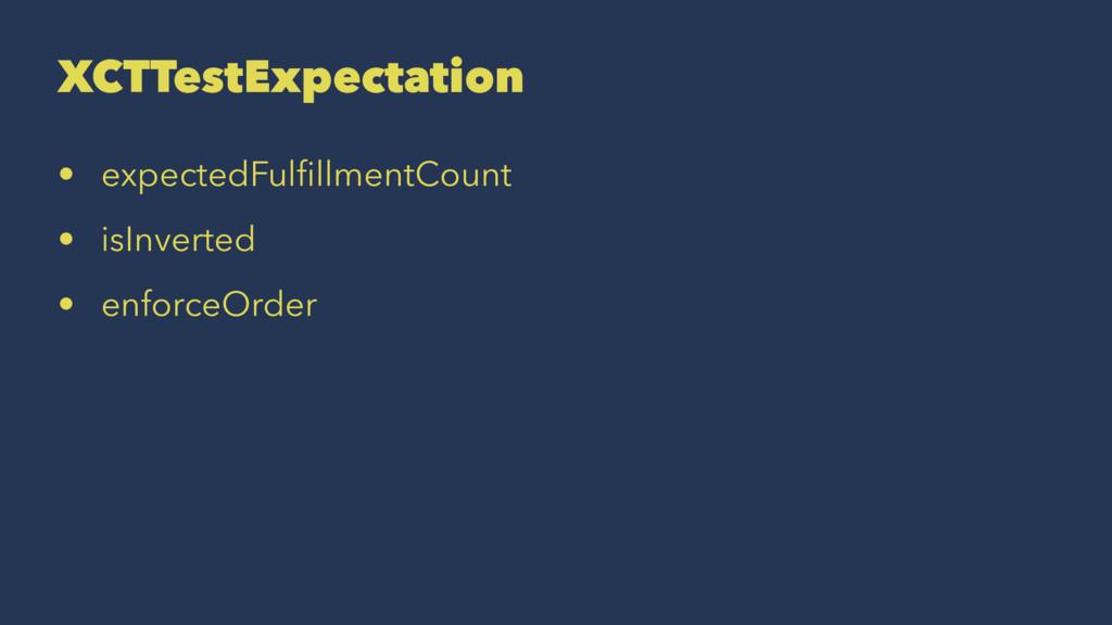 XCTTestExpectation • expectedFulfillmentCount • ...