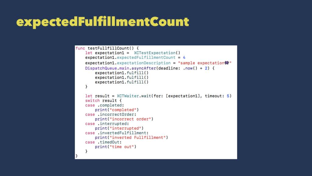 expectedFulfillmentCount
