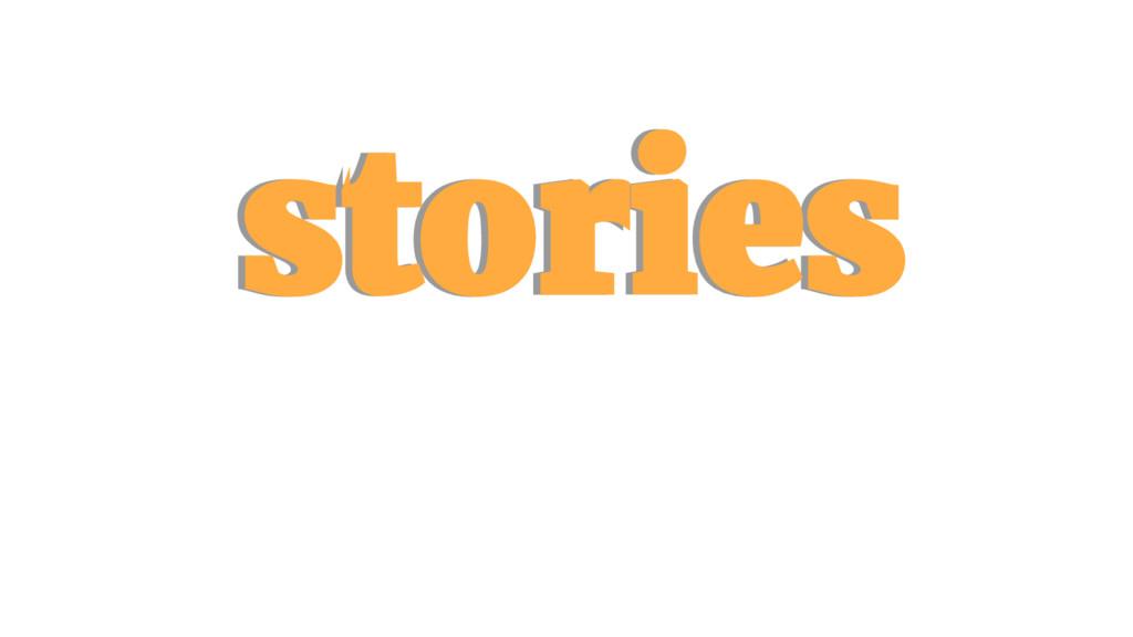 stories stories