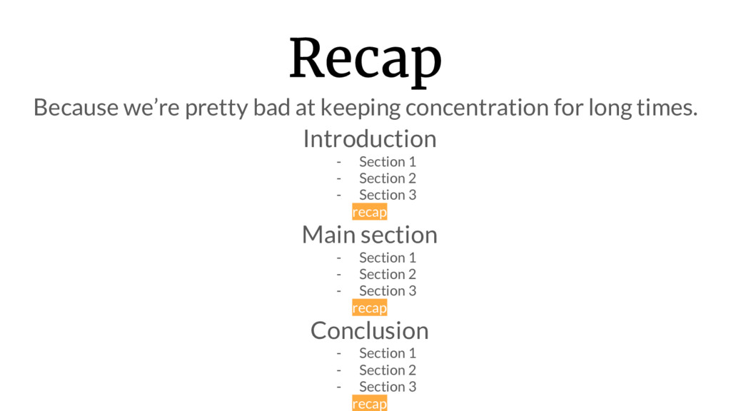 Recap Because we're pretty bad at keeping conce...