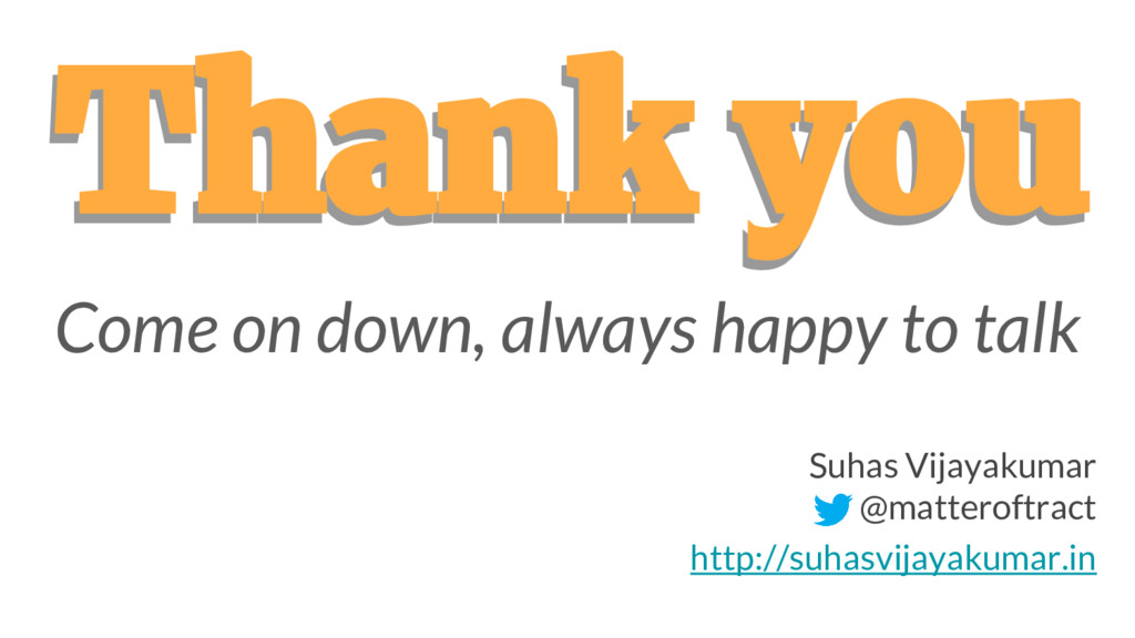 Thank you Thank you Suhas Vijayakumar @matterof...