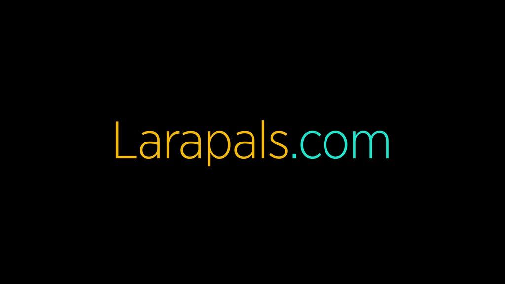 Larapals.com