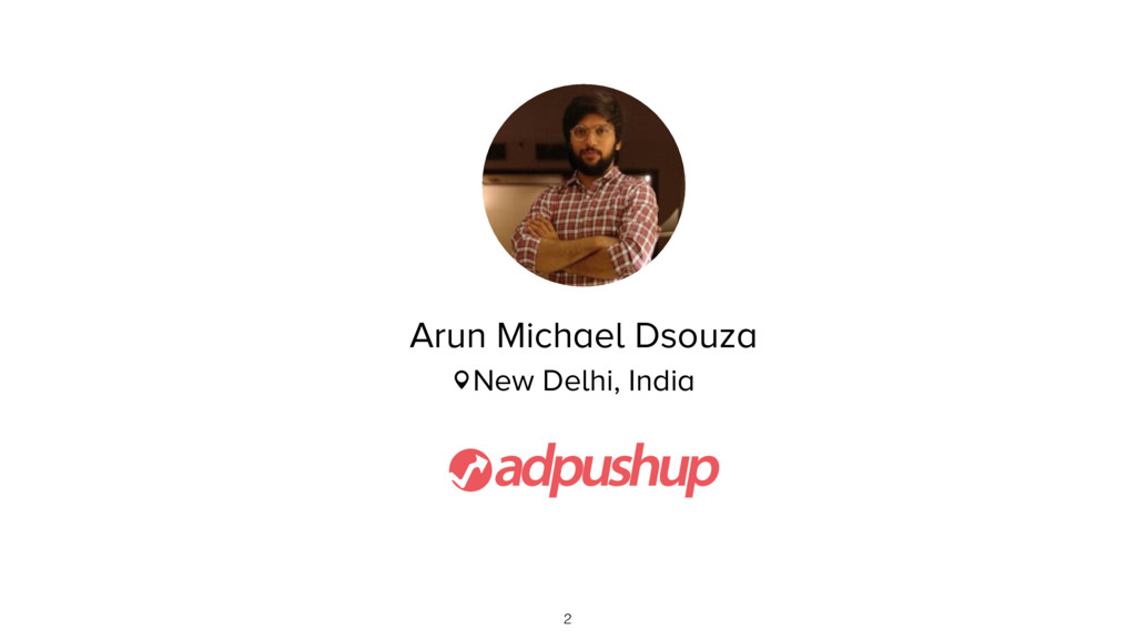 Arun Michael Dsouza New Delhi, India 2
