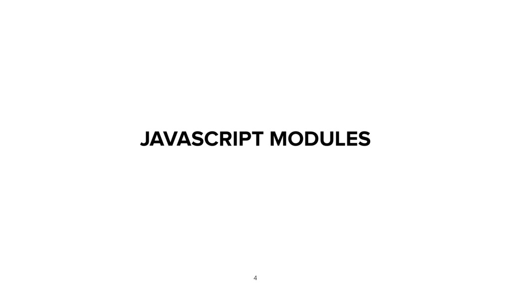 JAVASCRIPT MODULES 4