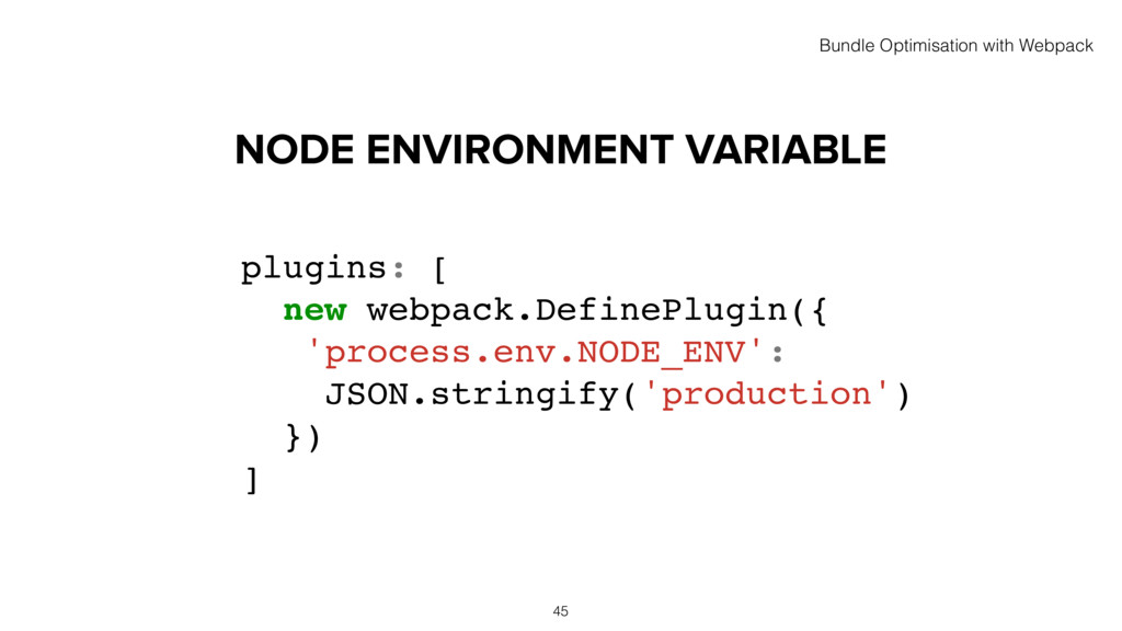 NODE ENVIRONMENT VARIABLE 45 plugins: [ new web...