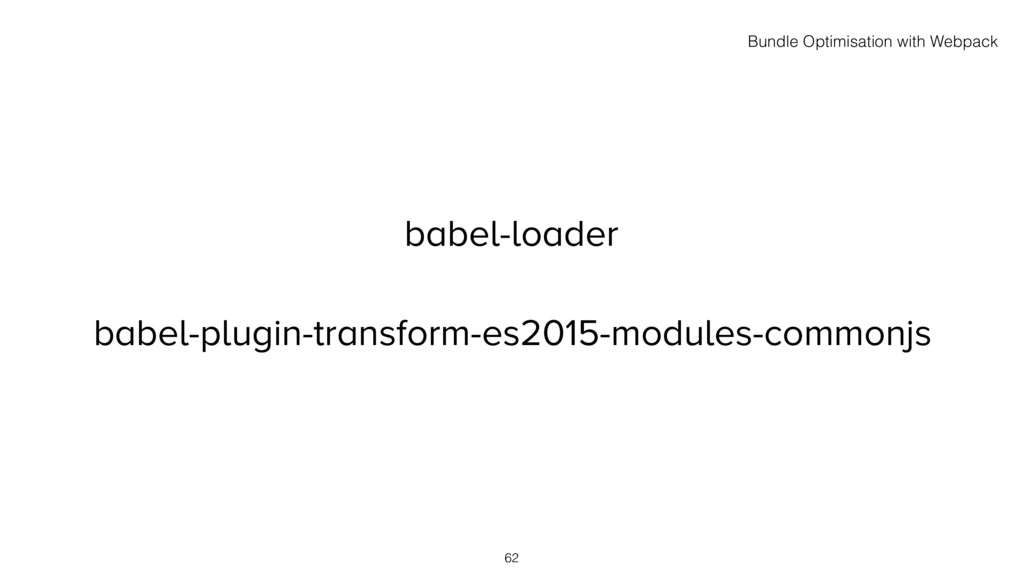 babel-loader babel-plugin-transform-es2015-modu...