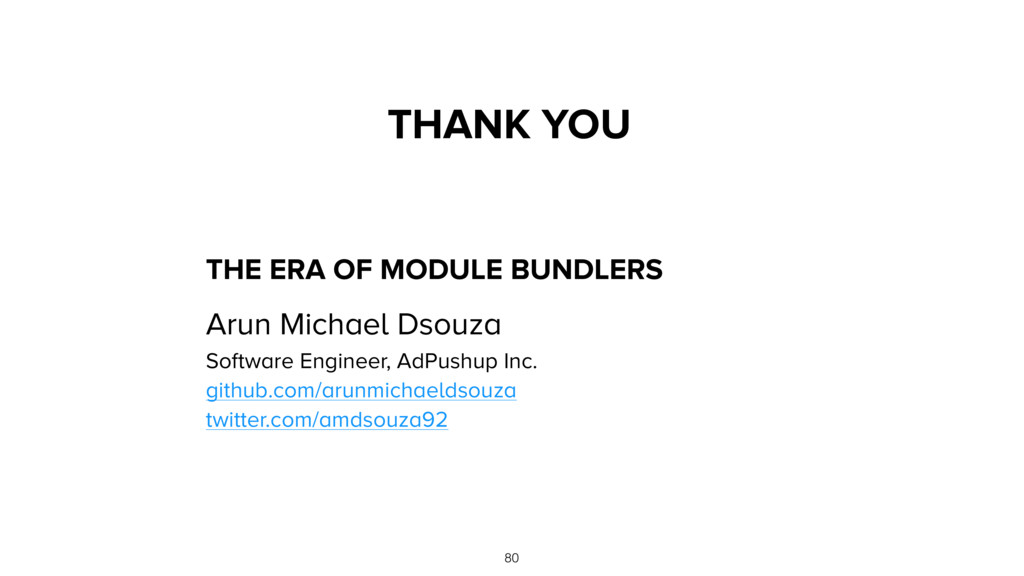 THE ERA OF MODULE BUNDLERS 80 THANK YOU Arun Mi...