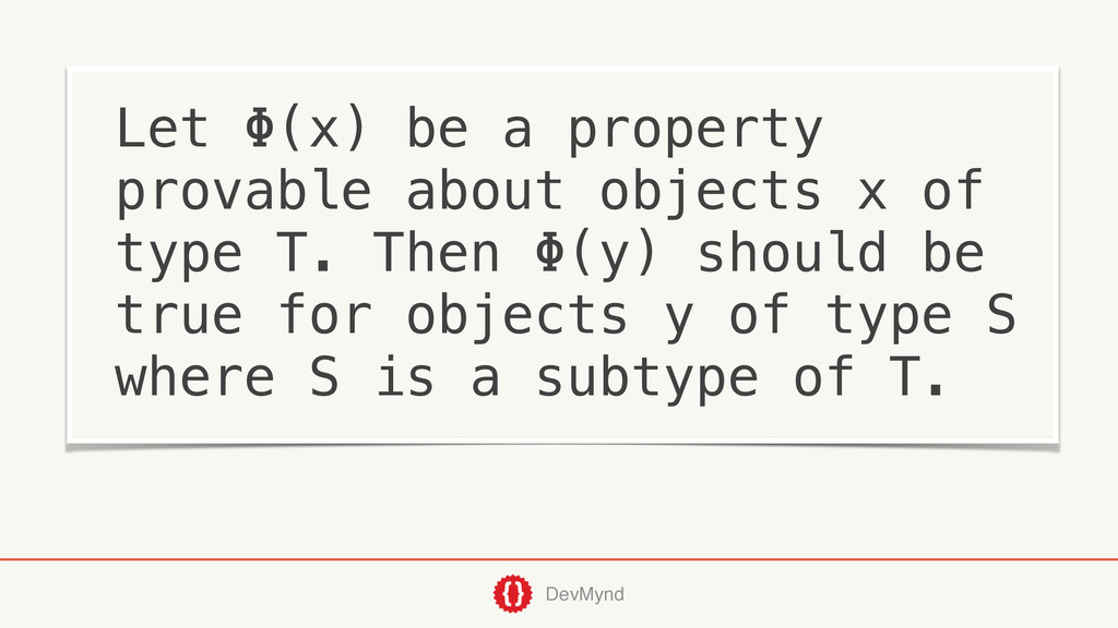 DevMynd Let Φ(x) be a property provable about o...