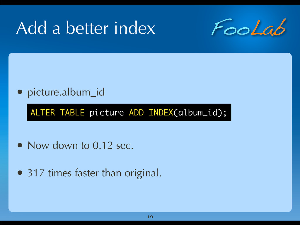 FooLab Add a better index 19 • picture.album_id...