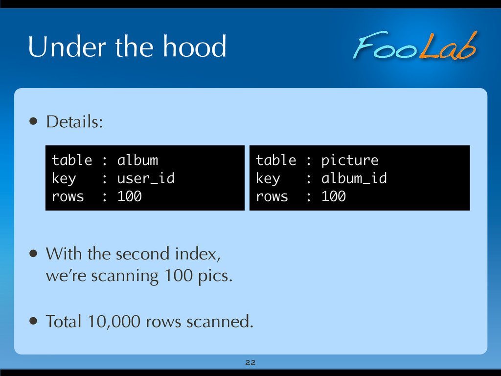 FooLab Under the hood 22 • Details: • With the ...