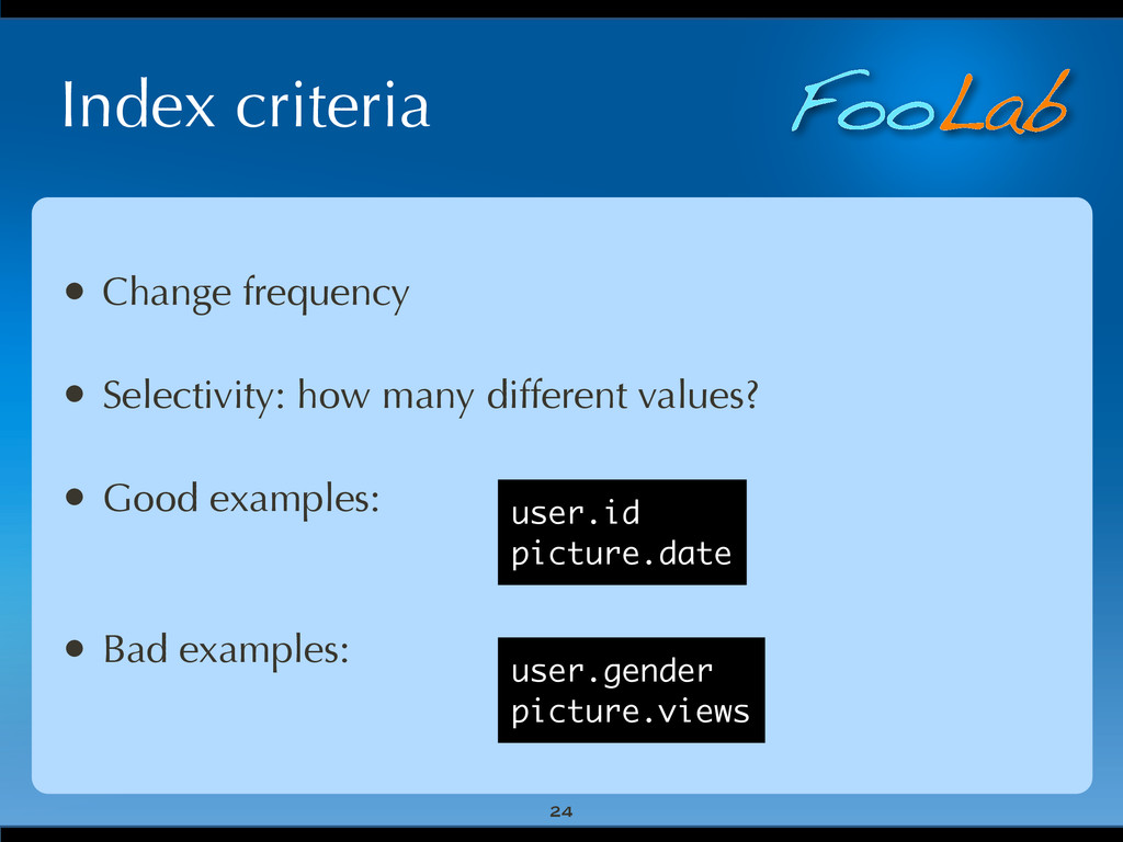 FooLab Index criteria 24 • Change frequency • S...