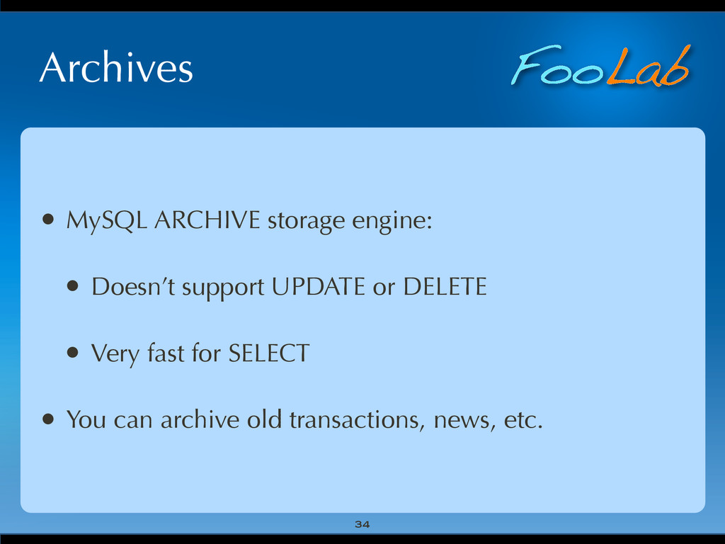FooLab Archives 34 • MySQL ARCHIVE storage engi...