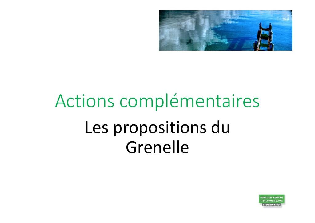 Actions complémentaires Les propositions du Gre...