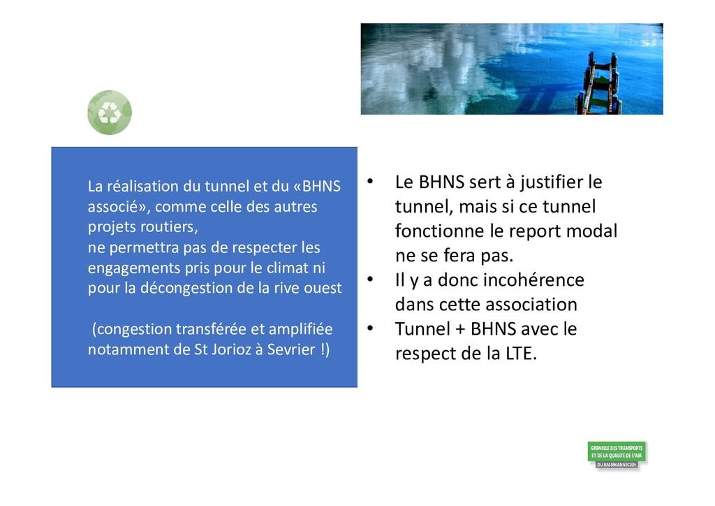 La réalisation du tunnel et du «BHNS associé», ...
