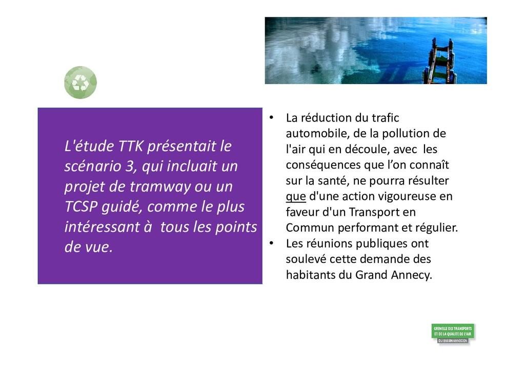 L'étude TTK présentait le scénario 3, qui inclu...