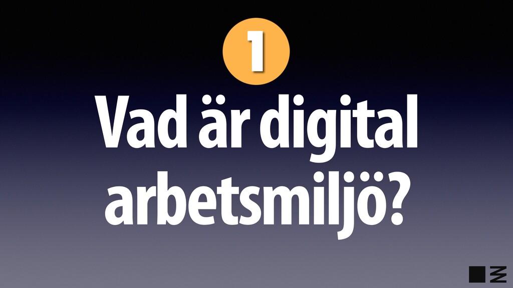 Vad är digital arbetsmiljö?