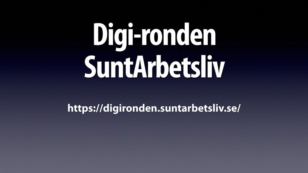 Digi-ronden SuntArbetsliv https://digironden.su...