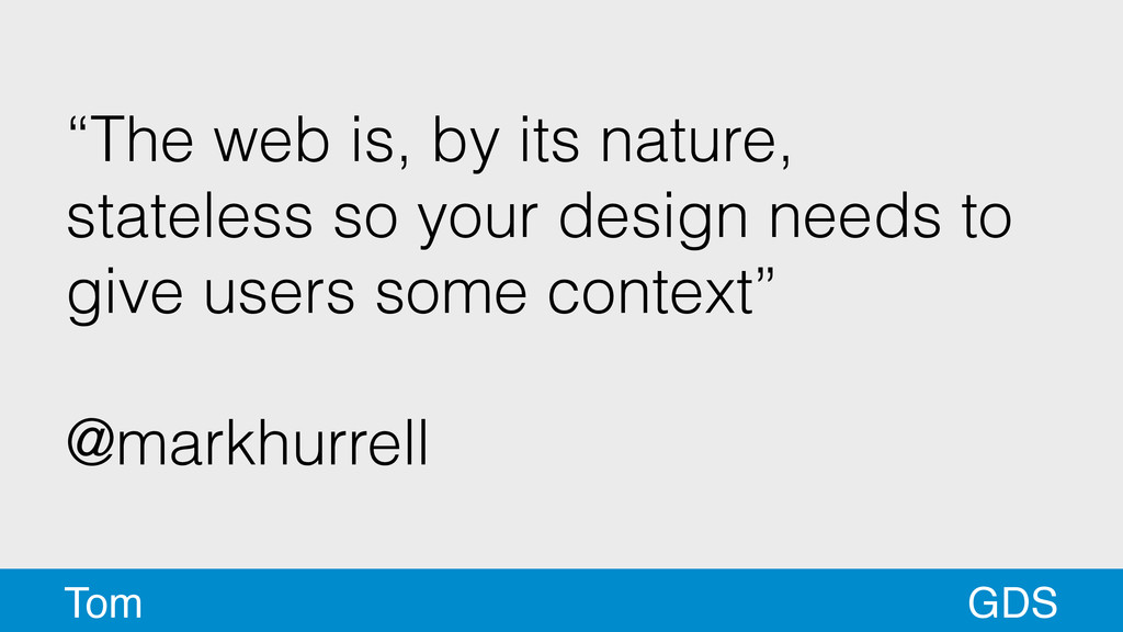 """""""The web is, by its nature, stateless so your d..."""